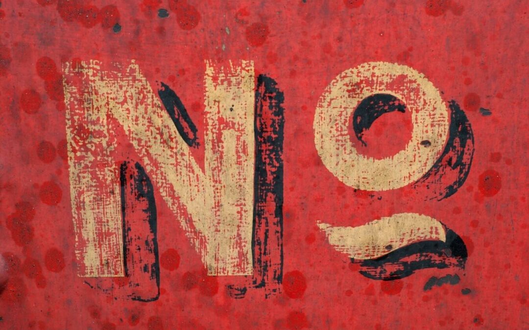 Why It Is Important to Learn to Say No